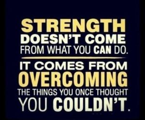 strength-comes-from-overcoming
