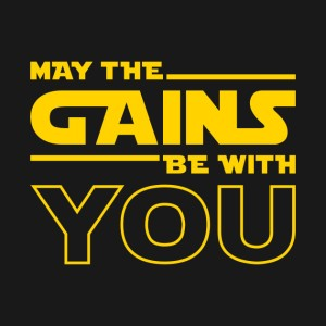 may-the-gains-be-with-you